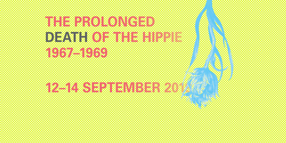 The Prolonged Death of the Hippie, 1967-1969